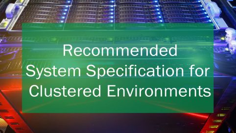 Recommended System Specifications (Clustered Environment) – Maximo 7.6