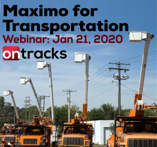 Maximo for Transportation Webcast Jan 21, 2020 Picture of bucket trucks