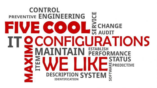 5 cool configurations