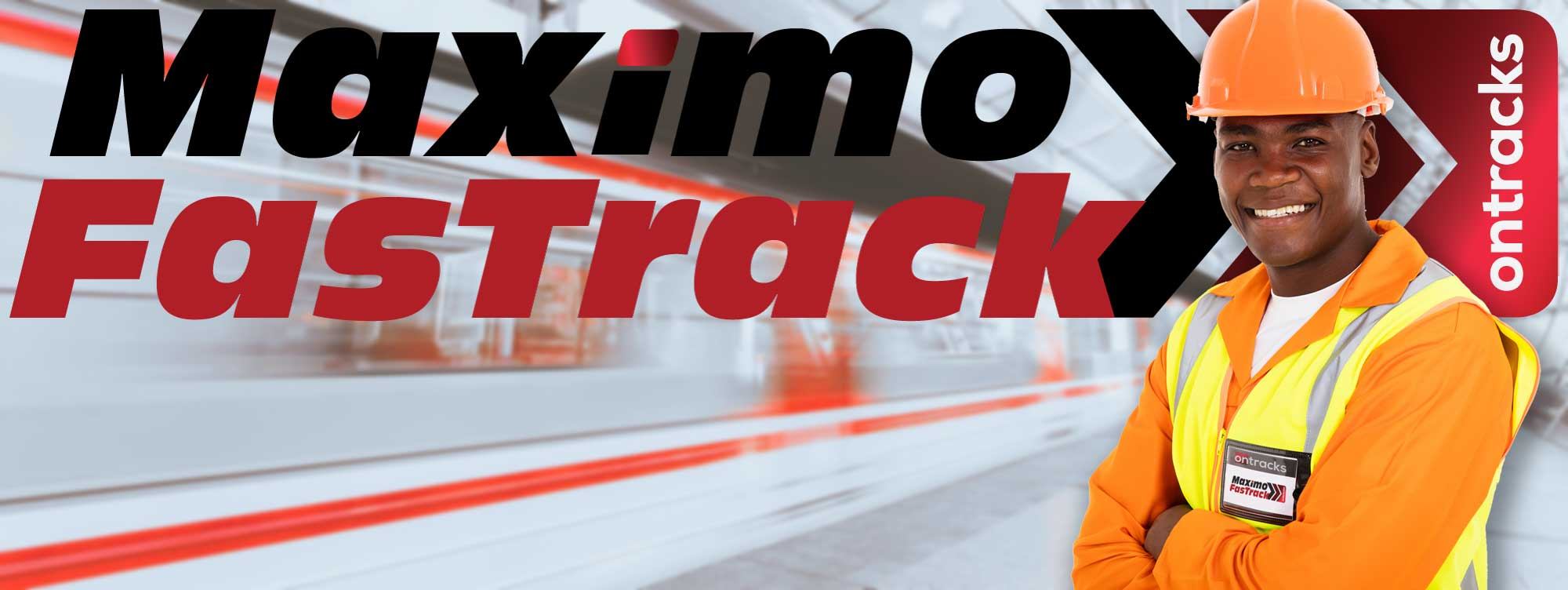 Maximo FasTrack Rapidly Deployed Maximo